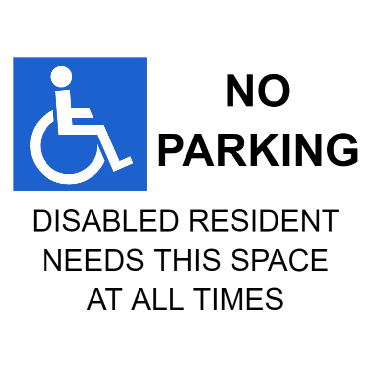 No parking - disabled needs this space