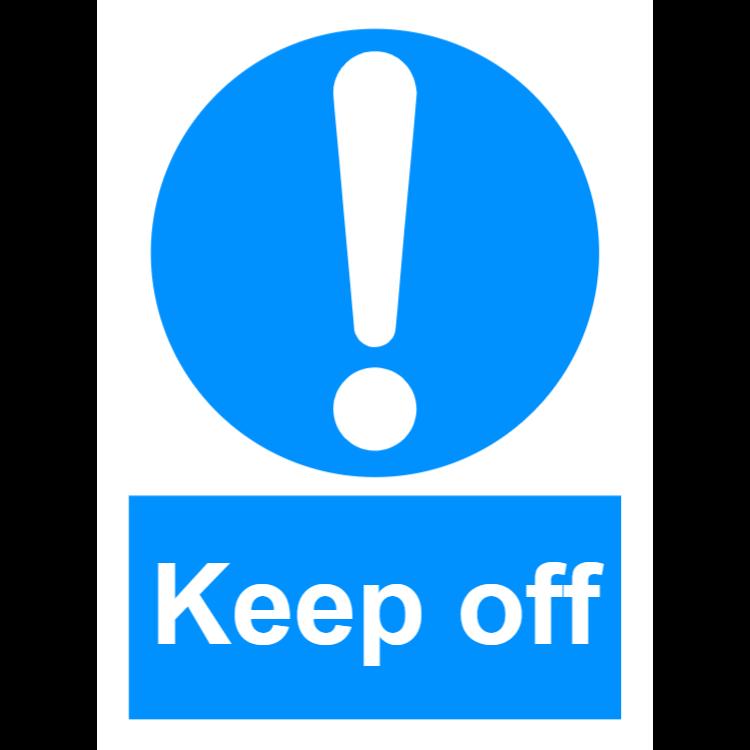 Keep off sign