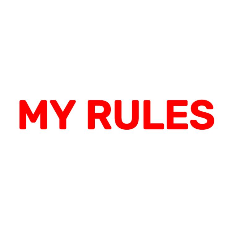 My rules sign