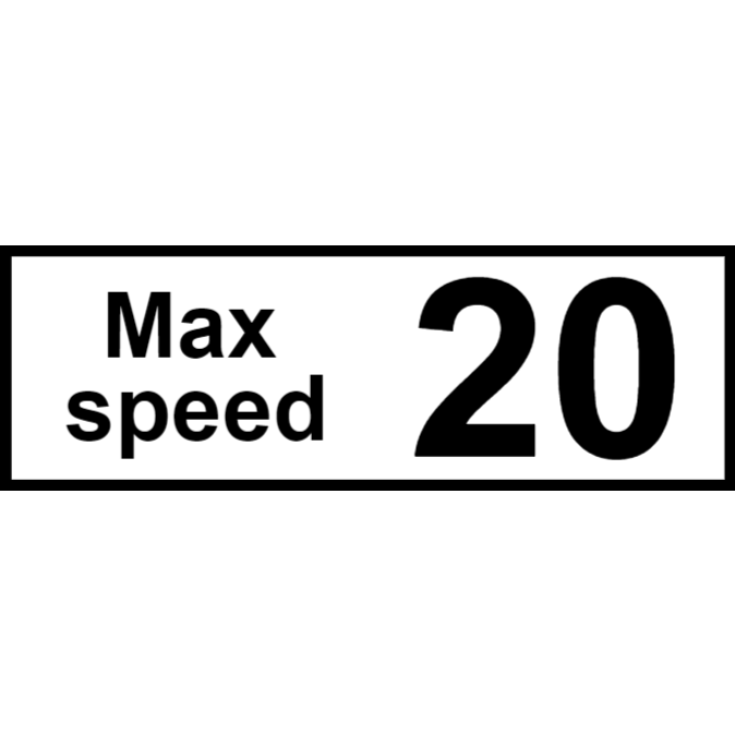 Max speed 20 sign