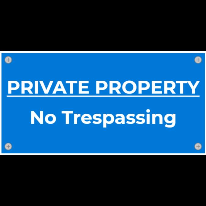 Private property, no trespassing - blue sign