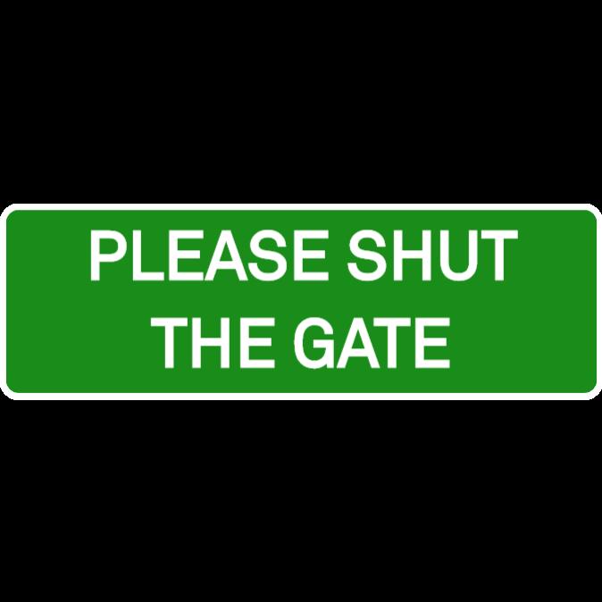 Please, shut the gate - green sign