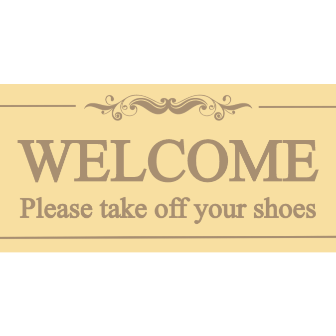 Welcome - please take off your shoes sign