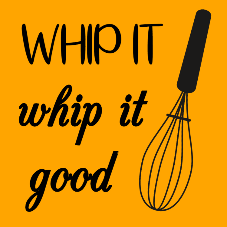 Whip it - whip it good sign