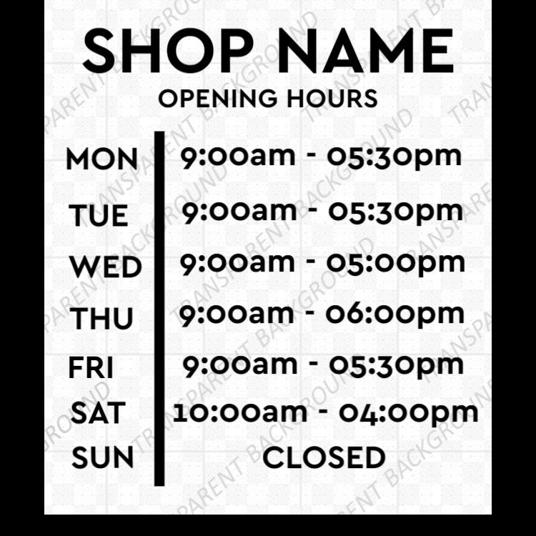 Opening hours vinyl sign