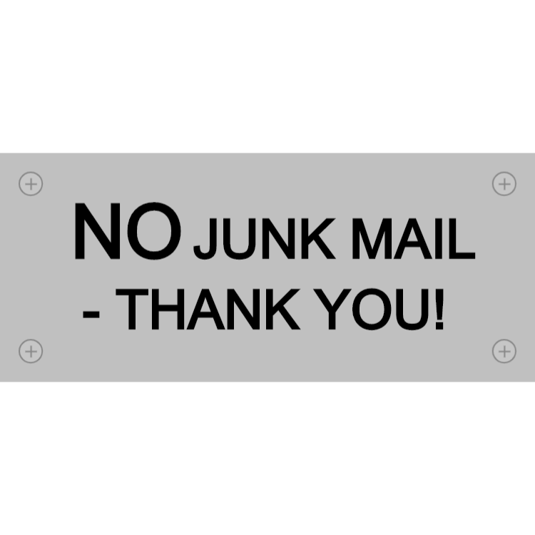 Silver no junk mail sign