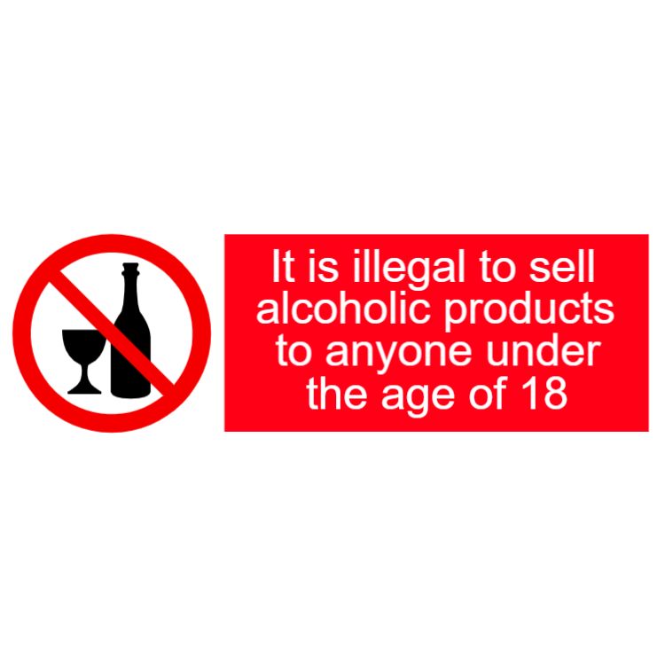 Illegal to sell alcohol under the age of 18 sign
