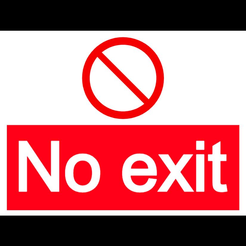 No exit - large landscape sign