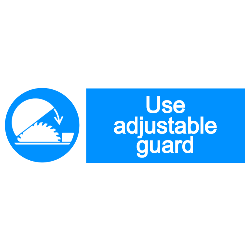 Use adjustable guard sign