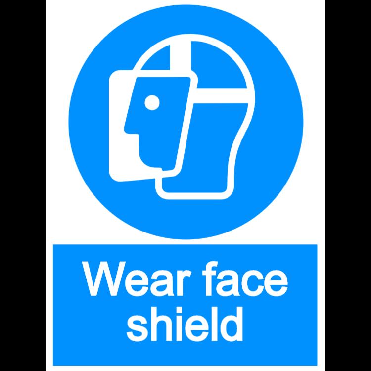 Wear face shield - portrait sign