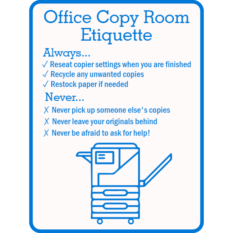 Office copy room etiquette sign