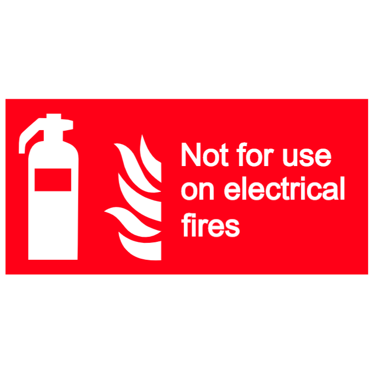 Not for use on electrical fires sign