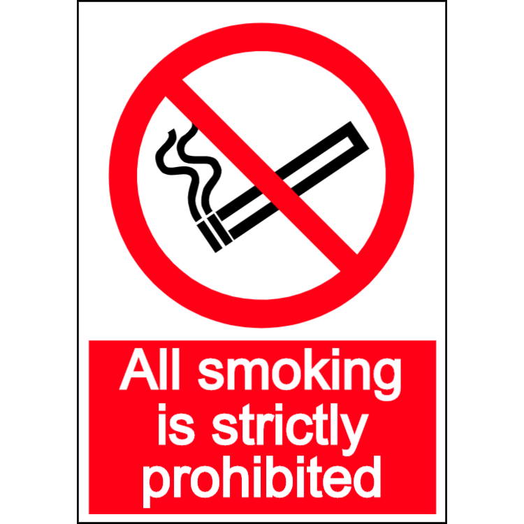 All smoking is strictly prohibited - portrait sign