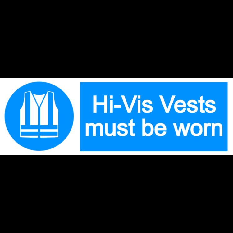 Hi-Vis vests must be worn - landscape sign