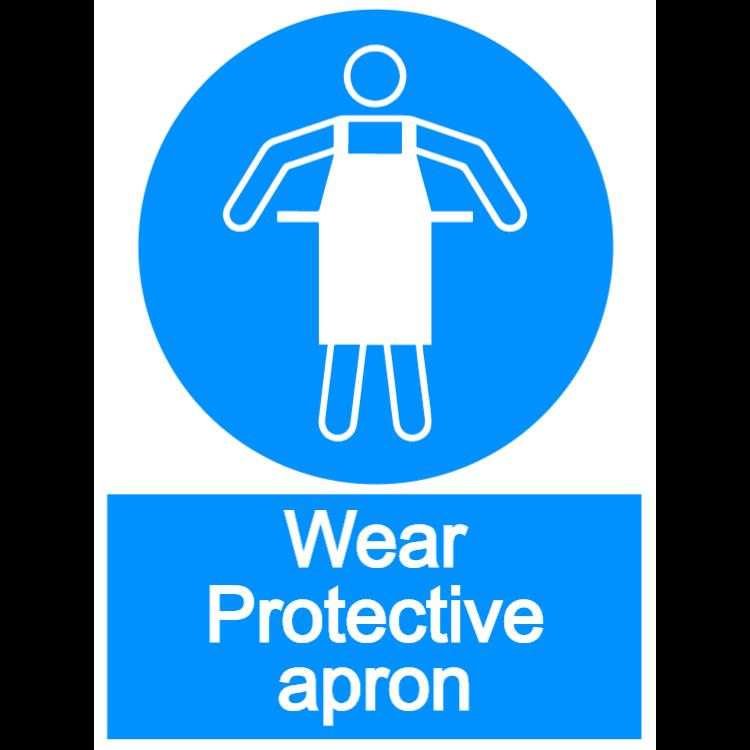Wear protective apron - portrait sign