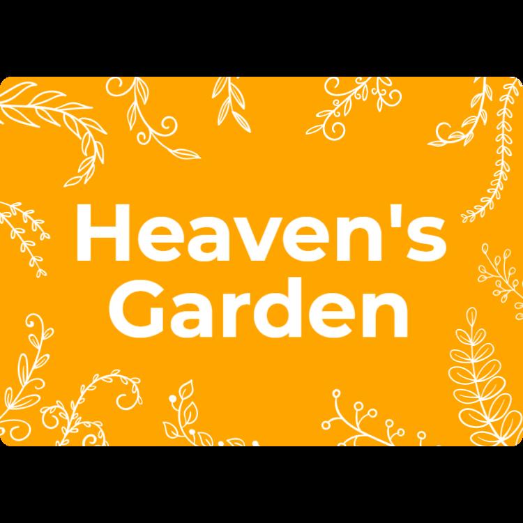 Heaven's garden sign