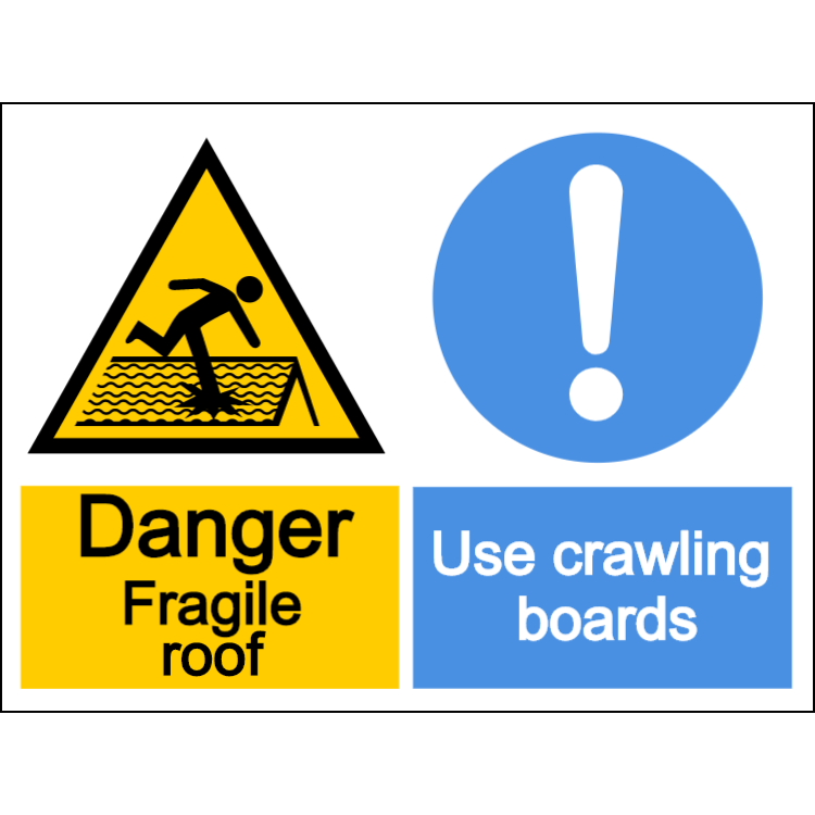 Danger fragile roof, use crawling boards - landscape sign