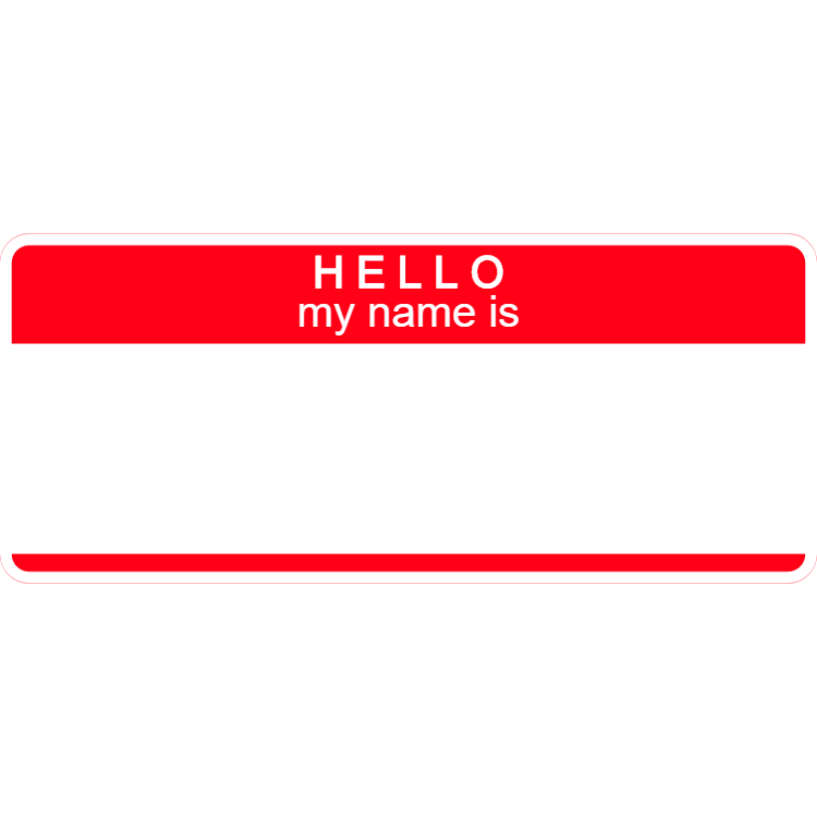 Hello my name is - red name tag
