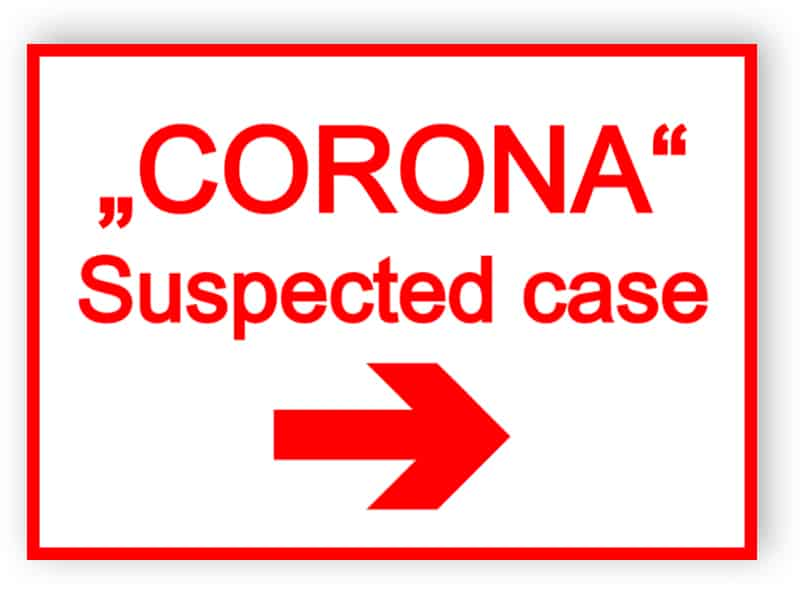 Corona - suspected case sign