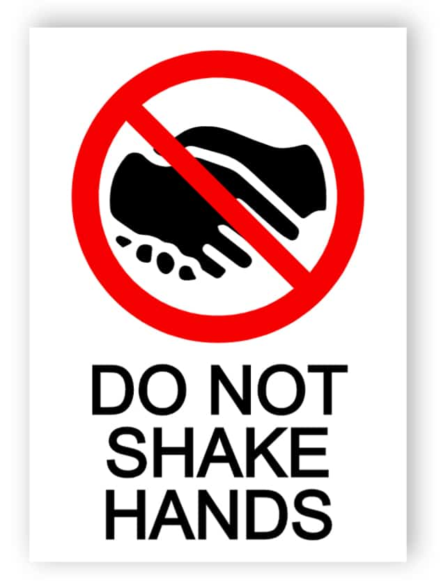 Do not shake hands sign