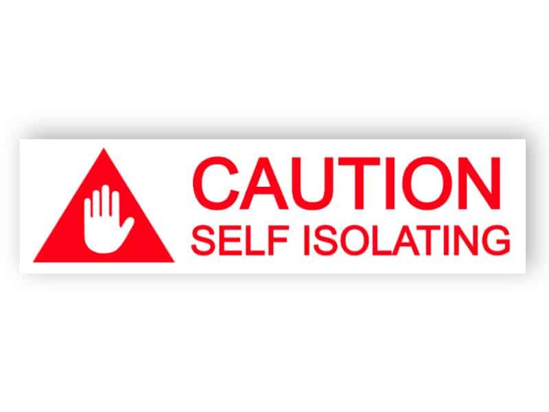 Caution - self isolating - sticker