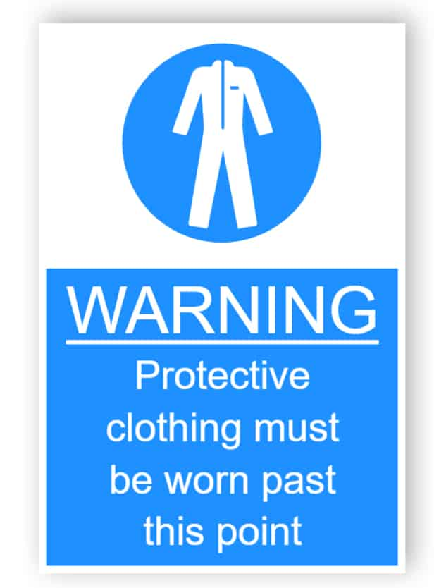 Warning - Protective clothing must be worn past this point - sticker