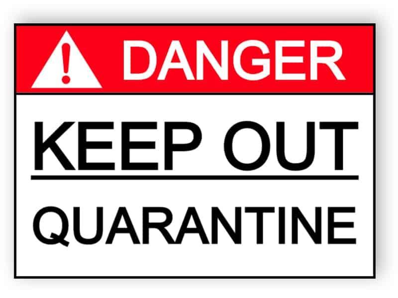 Danger - Keep out, quarantine sticker