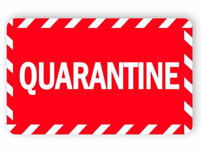 Quarantine - red sticker