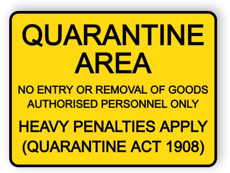 Quarantine area - no entry or removal of goods authorised personnel only - sticker