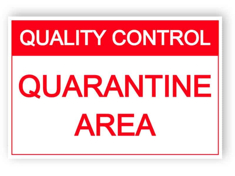Quality control - Quarantine area - sticker